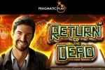 Pragmatic Play Launches Another Reel Kingdom Hit: Return of the Dead