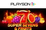 Playson turns up the heat with 5 Super Sevens & Fruits